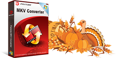 c MKV Converter Pavtube Thanksgiving Sales 2016: 50% OFF BD/DVD/Video Tool