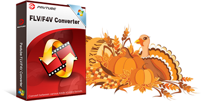 d FLVF4V Converter Pavtube Thanksgiving Sales 2016: 50% OFF BD/DVD/Video Tool