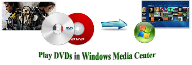 play dvds in windows media center