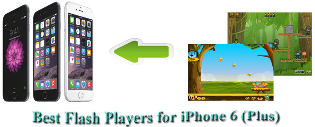 best flash player for iphone 6 plus