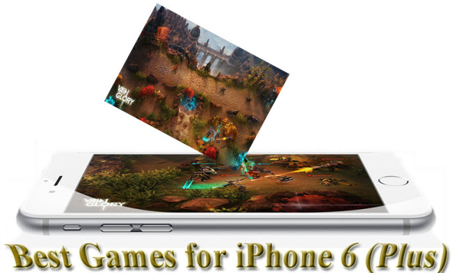 Best Games for iPhone 6 and iPhone 6 Plus