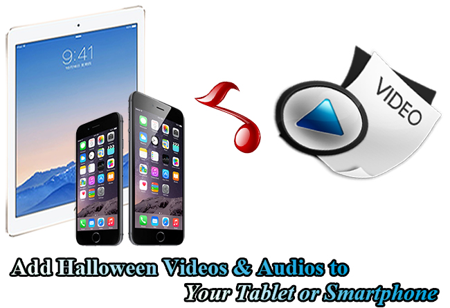 add halloween video audio to tablet phone