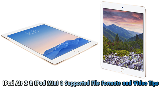 ipad air 2 mini 3 format tip