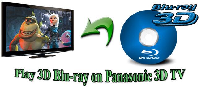 play 3d blu-ray on panasonic 3d tv