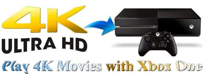 play 4k movies with xbox one