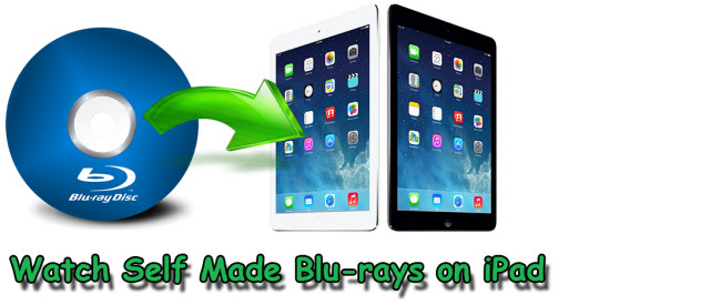 watch self made blu-rays on ipad air