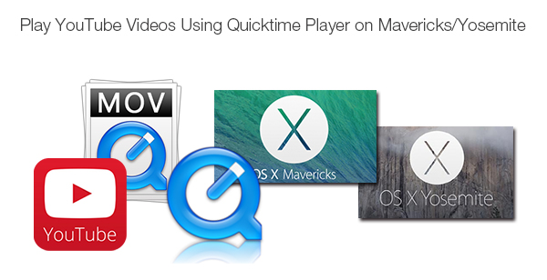 play youtube videos with quicktime