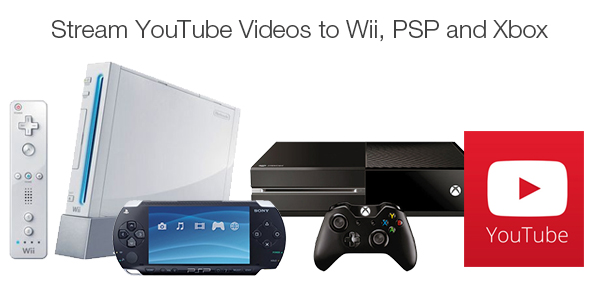 watch youtube videos on wii psp xbox