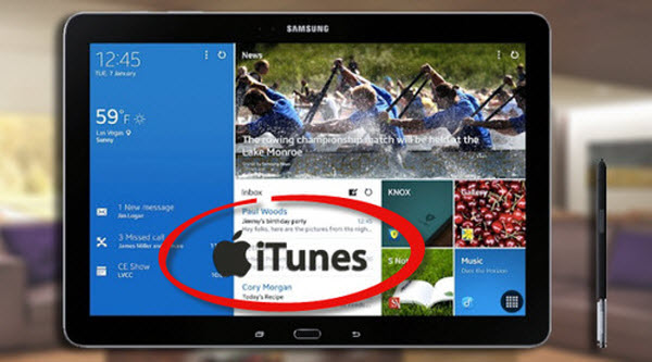 iTunes to Galaxy Tab Pro