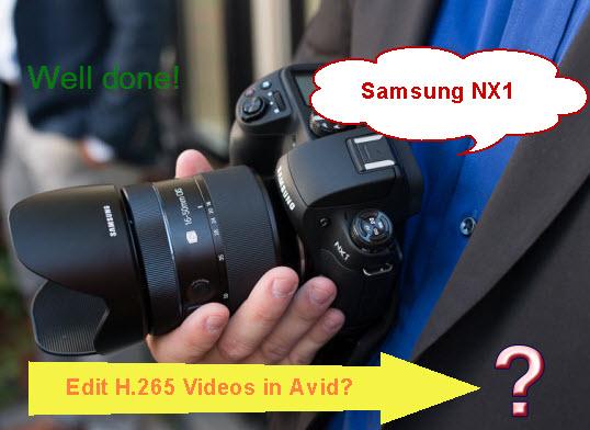 Samsung NX1 H.265 to Avid