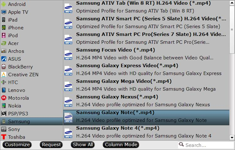 output galaxy note optimized formats How to Play Various Video on Galaxy Note 7?