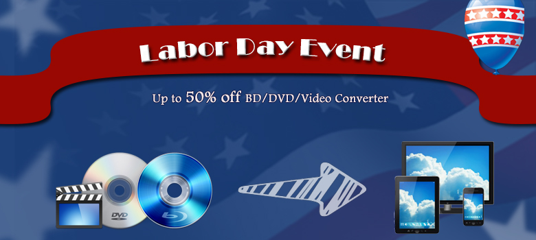 Pavtube 2015 Label Day Big Sale with Up to 50% off for Blu-ray/DVD/Video Products