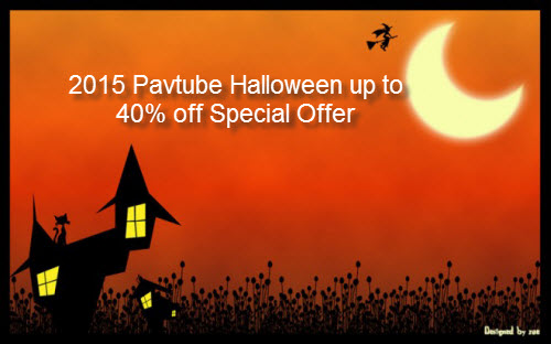 Pavtube Halloween Special Offer for Blu-ray & DVD Software with up to 40% off Discounts