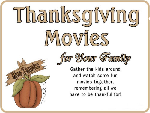 Top 10 Must Watch Movies on Thanksgiving Day