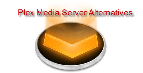 Best 10 Alternatives to Plex Media Server