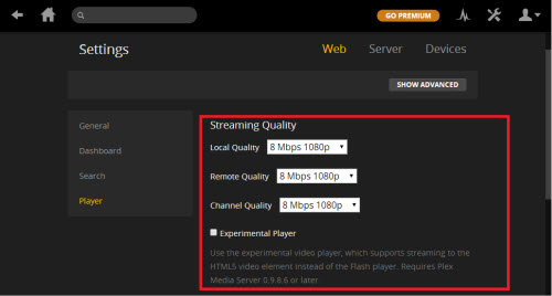 Right Streaming quality in plex