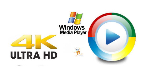 Play 4K video with Windows Media Player