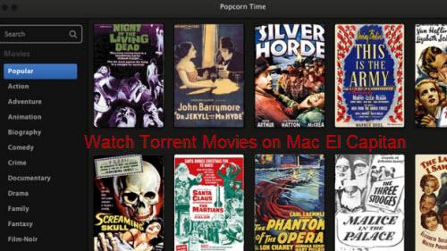 Watch Torrent Movies on El Capitan