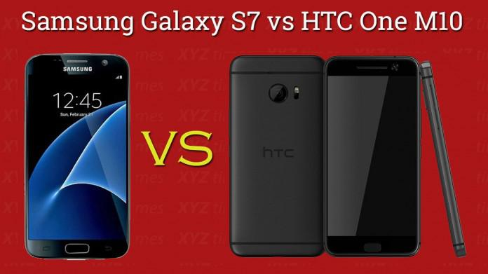 Samsung Galaxy S7 VS HTC One M10