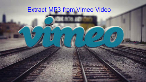 Extract MP3 Audio from Vimeo Video