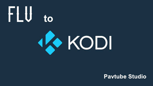 play FLV on Kodi