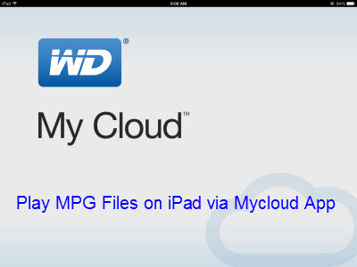 Play MPG files on iPad via Mycloud App