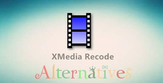 Alternatives to XMedia Recode