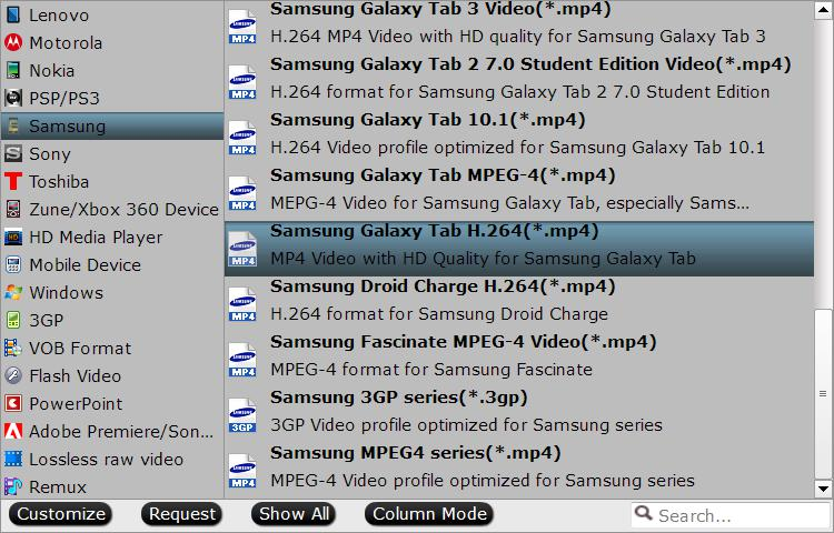 Output Samsung Galaxy tablets optimized file formats