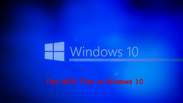 Play MOV on Windows 10