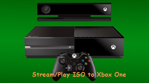 Stream/Play ISO on Xbox One