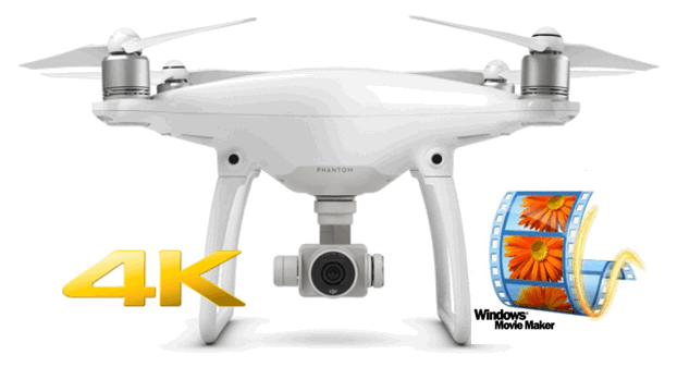DJI Phantom 4K to Windows Movie Maker