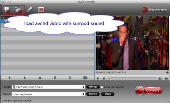 Add AVCHD video files into the program