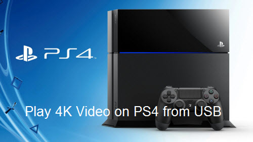 Play 4K Video on PS4