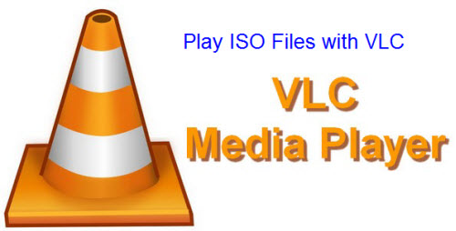 Play ISO files on VLC