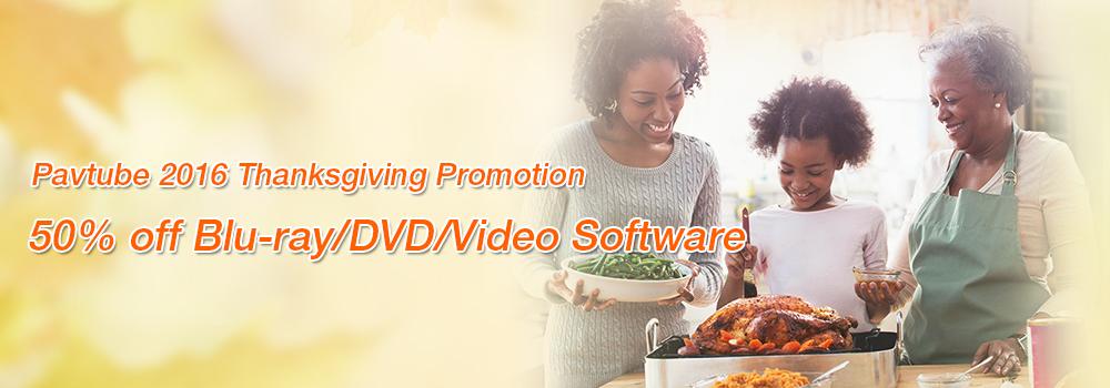 Pavtube 2016 Thanksgiving Promotion