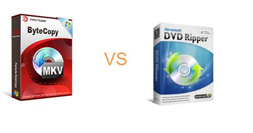 Comparison of Aimersoft DVD Ripper and Pavtube ByteCopy