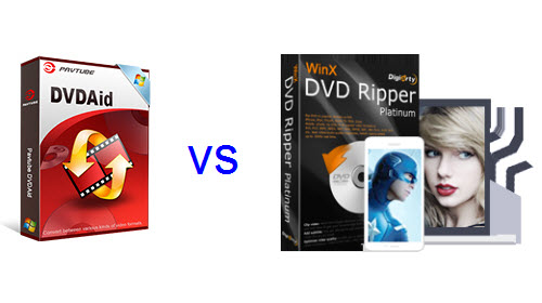 Comparison of Pavtube DVDAid and Winx DVD Ripper