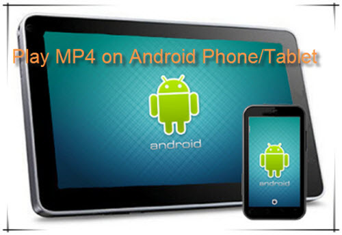 Play MP4 on Android