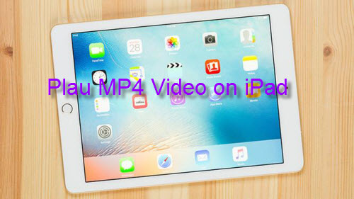 Play MP4 on iPad