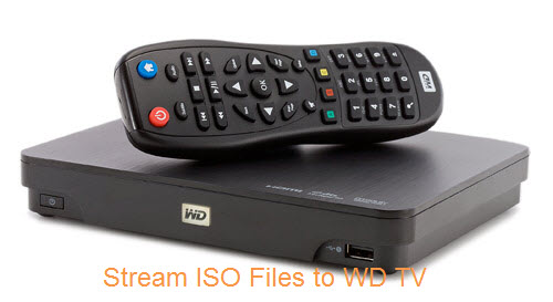 Stream ISO Files to WD TV