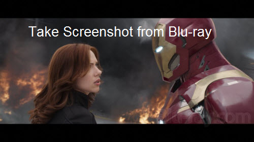 Take Screenshots from Blu-ray