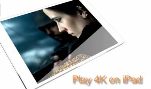 Play 4K on iPad