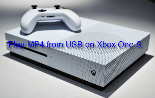 Play MP4 on Xbox One S