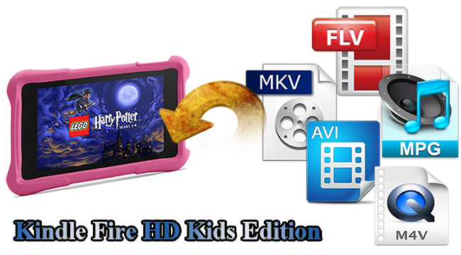 Watch MKV, AVI, Divx, M4V, Tivo, MPG, VOB, FLV on Kindle Fire HD Kids Edition