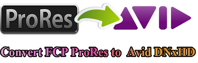 Converting FCP ProRes to DNxHD MOV for Avid Media Composer