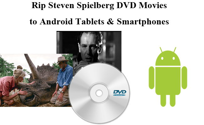 Play Top 10 Steven Spielberg DVD Movies on Android Tablet or Smartphone