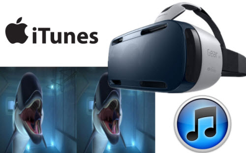 Remove iTunes DRM and make SBS 3D to Gear VR with Galaxy Note 4