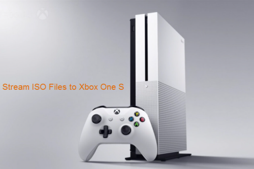 Stream ISO Files to Xbox One S
