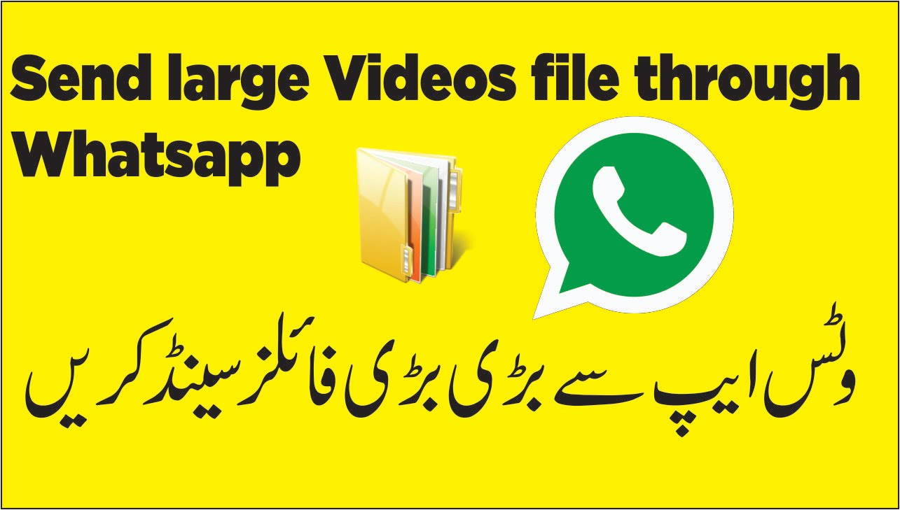 How to Send Large Size Video on WhatsApp?