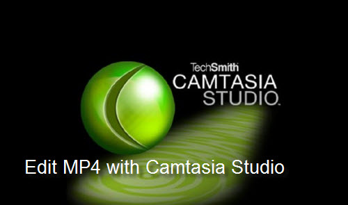 Fail to Import MP4 to Camtasia Studio, Solved!